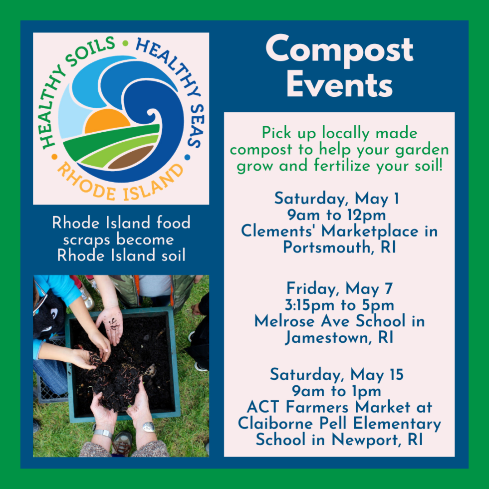 List of Composting events on May 1, May 7 and May 15 to give away compost and fundraise for local school zero waste program. Graphic shows the HSHSRI logo and hands digging through a compost bin.
