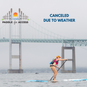 """Woman paddling by the Newport Pell Bridge with the PFA logo and the words """"Canceled due to weather"""""""